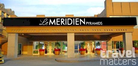 Oferte hotel Le Meridien Pyramids Hotel & Spa